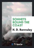 El libro de Sonnets round the coast autor H. D. RAWNSLEY EPUB!