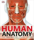human anatomy: the definitive visual guide alice roberts 9781465419545