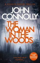 the woman in the woods: a charlie parker thriller: 16. john connolly 9781473641945