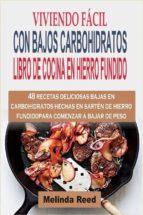 viviendo fácil con bajos carbohidratos (ebook) 9781507175545