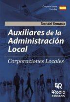 auxiliares de la administración local. test del temario (ebook) 9781524310745