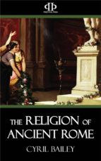 the religion of ancient rome (ebook)-cyril bailey-9781531214845