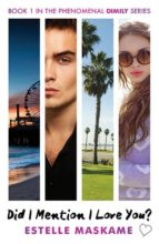 did i mention i love you? (the dimily trilogy 1) estelle maskame 9781845029845