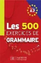 les exercices de grammaire a2 - alumno-9782011554345