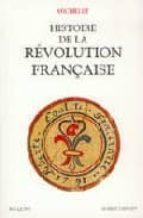 Histoire de la revolution française Libros de audio en espanol descargables gratis