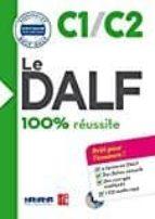 le dalf   100% réussite   c1   c2   livre + cd (le delf   100% réussite) 9782278087945