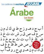 los cuadernos de escritura arabe. las bases 9782700506945