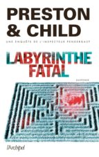 labyrinthe fatal douglas preston 9782809816945