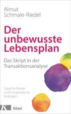 der unbewusste lebensplan (ebook)-almut schmale-riedel-9783641178345
