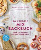das grosse mix-backbuch (ebook)-daniela gronau-ratzeck-tobias gronau-9783641214845