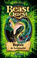 beast quest 39 - raptox, der teufelsbasilisk (ebook)-adam blade-9783732011445