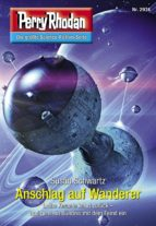 perry rhodan 2974: anschlag auf wanderer (ebook)-susan schwartz-9783845350745