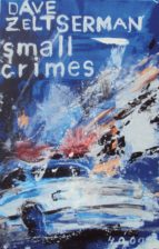 small crimes (ebook) dave zeltserman 9783927734845