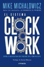 el sistema clockwork (ebook) mike michalowicz 9786073174145