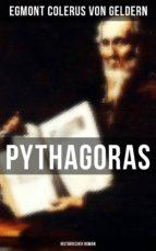 pythagoras: historischer roman (ebook) egmont colerus von geldern 9788027217045