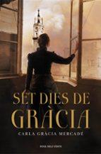 set dies de gracia carla gracia mercade 9788401389245