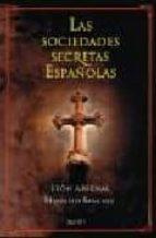 las sociedades secretas españolas-leon arsenal-hipolito sanchiz alvarez de toledo-9788408063445