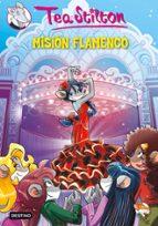 tea stilton 16: mision flamenco tea stilton 9788408124245
