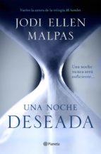 una noche. deseada (edición dedicada) (ebook) jodi ellen malpas 9788408132745
