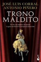 el trono maldito-jose luis corral-antonio piñero-9788408150145