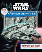 star wars. fábrica de naves 9788408157045