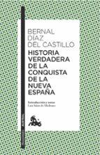 historia verdadera de la conquista de la nueva españa-bernal diaz del castillo-9788408166245