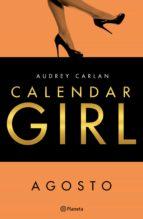 calendar girl. agosto (ebook)-audrey carlan-9788408167945