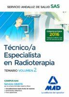 técnico/a especialista en radioterapia del servicio andaluz de salud. temario específico volumen 2 9788414203545