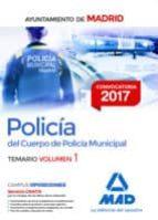 policía del cuerpo de policía municipal del ayuntamiento de madrid. temario volumen 1 9788414207345