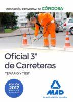 oficial 3ª de carreteras de la diputación provincial de cordoba. temario y test 9788414208045
