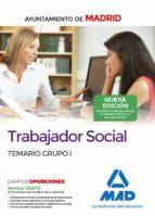 trabajador social del ayuntamiento de madrid: temario grupo i 9788414213445