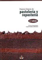 procesos basicos de pasteleria y reposteria-mamen marin moles-9788415204145