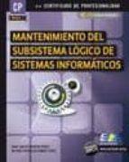 mantenimiento del subsistema lógico de sistemas informáticos juan carlos moreno perez 9788415457145