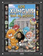 los xunguis van al museo-9788415579045