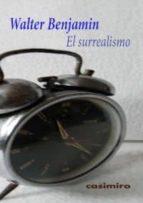 el surrealismo-walter benjamin-9788415715245
