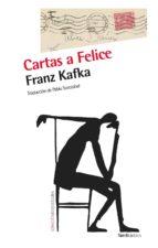 cartas a felice franz kafka 9788415717645