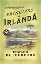 la saga de dublin i: principes de irlanda edward rutherfurd 9788415729945
