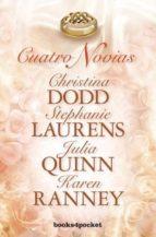 cuatro novias-julia quinn-christina dodd-9788415870845