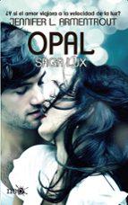 opal (saga lux iii)-jennifer l. armentrout-9788415880745