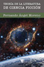 teoría de la literatura de ciencia ficción (ebook)-fernando angel moreno-9788415988045
