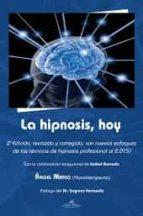 la hipnosis, hoy 2ª edicion angel mateo 9788416284245