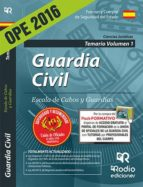 GUARDIA CIVIL. ESCALA DE CABOS Y GUARDIAS. TEMARIO VOLUMEN 1 (ED. 2016) (3ª ED.)