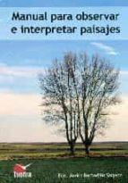 manual para observar e interpretar paisajes-f. javier barbadillo salgado-9788416702145