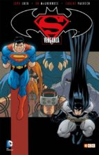 superman/batman: venganza jeph loeb 9788416711345