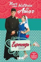 esperanza mia. nace una historia de amor-9788416712045