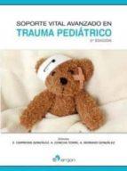 soporte vital avanzado en trauma pediatrico andres concha torre ana serrano gonzalez 9788417194345