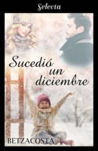 SUCEDIÓ UN DICIEMBRE (EBOOK)