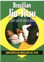 brazilian jiu jitsu: el arte que desafia a todos chen moraes 9788420305745