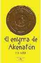 el enigma de akenaton (fantasia y misterio)-p.b. kerr-9788420468945