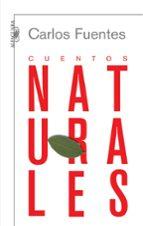 cuentos naturales-carlos fuentes-9788420473345
